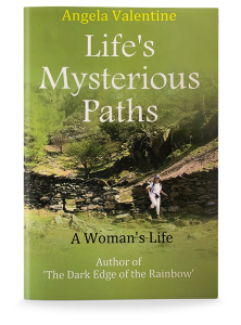 Life's Mysterious Paths by Angela Valentine